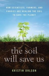 The Soil Will Save Us Book Cover